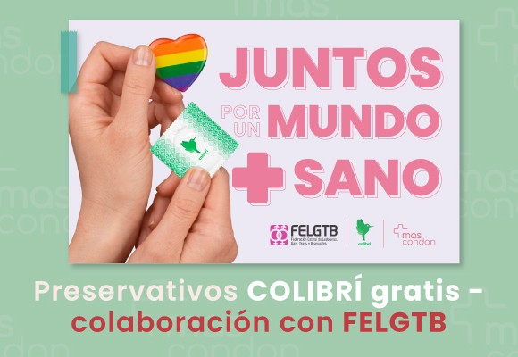 PRESERVATIVOS GRATIS - COLABORACIÓN CON FELGTB -