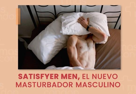 Satisfyer Men, el nuevo masturbador masculino