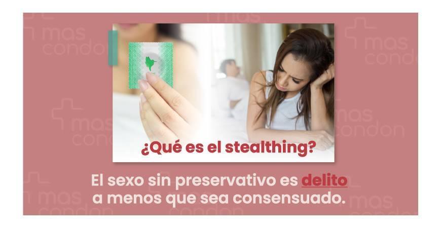 El sexo sin preservativo es delito a menos que sea consensuado - ¿Qué es el Stealthing?
